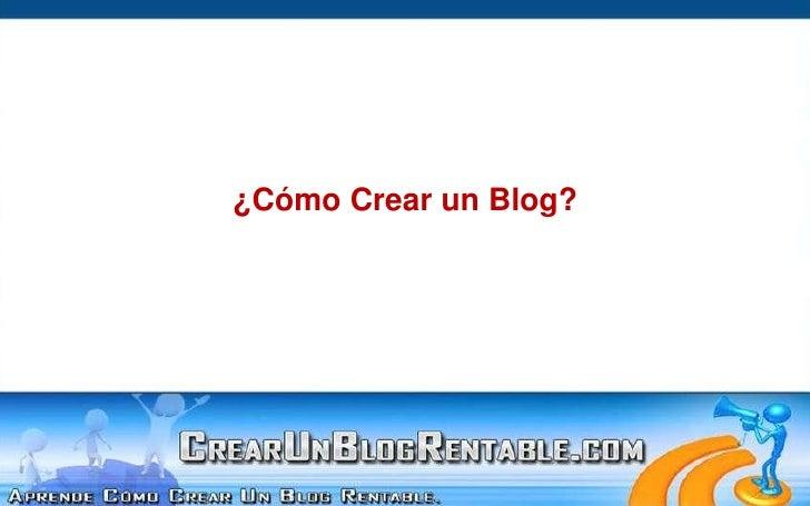 ¿CómoCrear un Blog?<br />