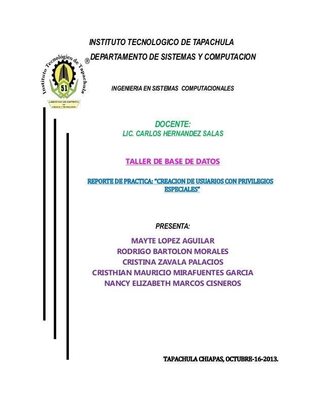 INSTITUTO TECNOLOGICO DE TAPACHULA DEPARTAMENTO DE SISTEMAS Y COMPUTACION INGENIERIA EN SISTEMAS COMPUTACIONALES DOCENTE: ...