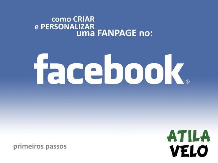 Como criar uma fanpage no Facebook para sua marca