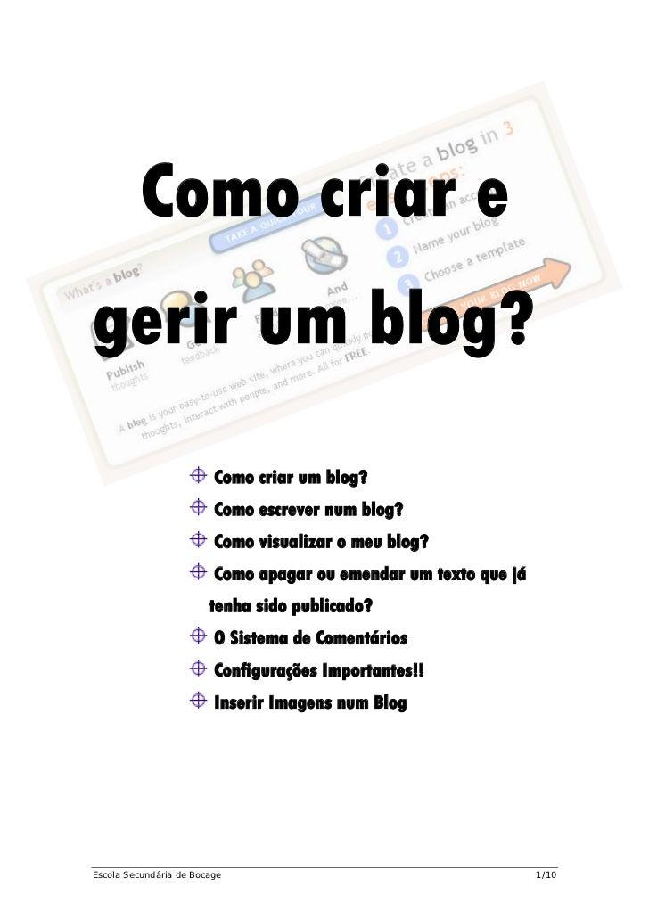 Como criar egerir um blog?                         Como criar um blog?                         Como escrever num blog?    ...