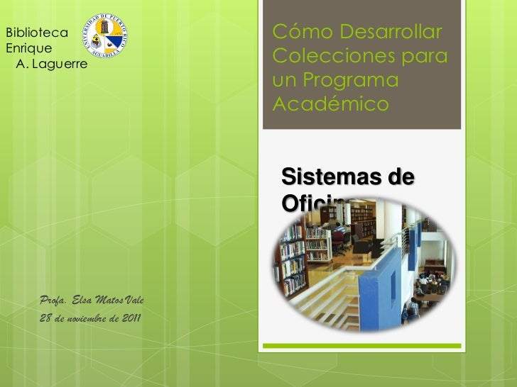 Biblioteca                     Cómo DesarrollarEnrique  A. Laguerre                  Colecciones para                     ...
