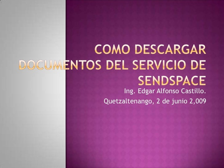 Como Descargar Documentos Del Servicio De Sendspace
