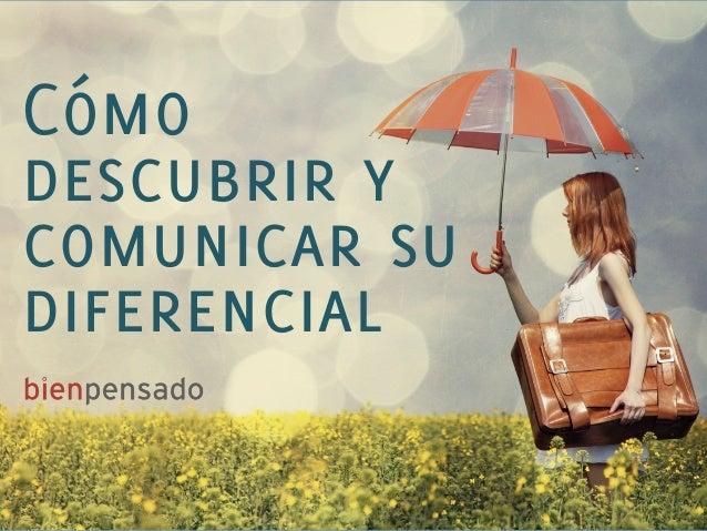 Como descubrir y comunicar su diferencial