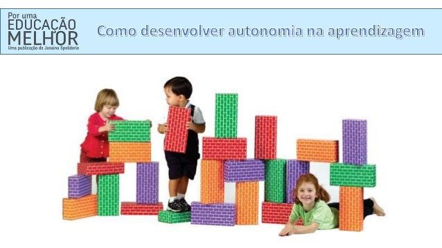 Como desenvolver autonomia na aprendizagem