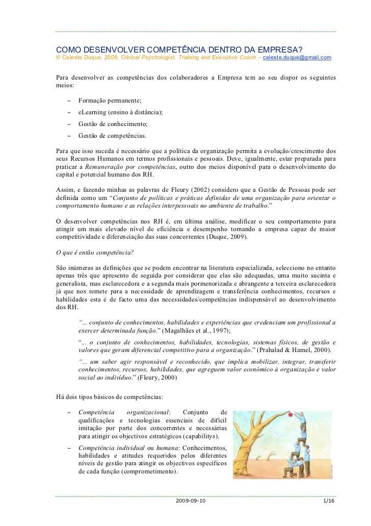 COMO DESENVOLVER COMPETÊNCIA DENTRO DA EMPRESA? © Celeste Duque, 2009, Clinical Psychologist, Training and Executive Coach...