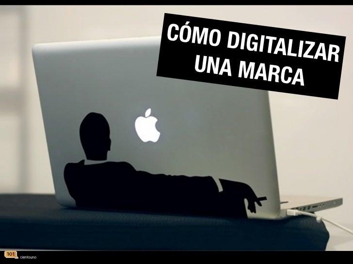 Cómo digitalizar una marca