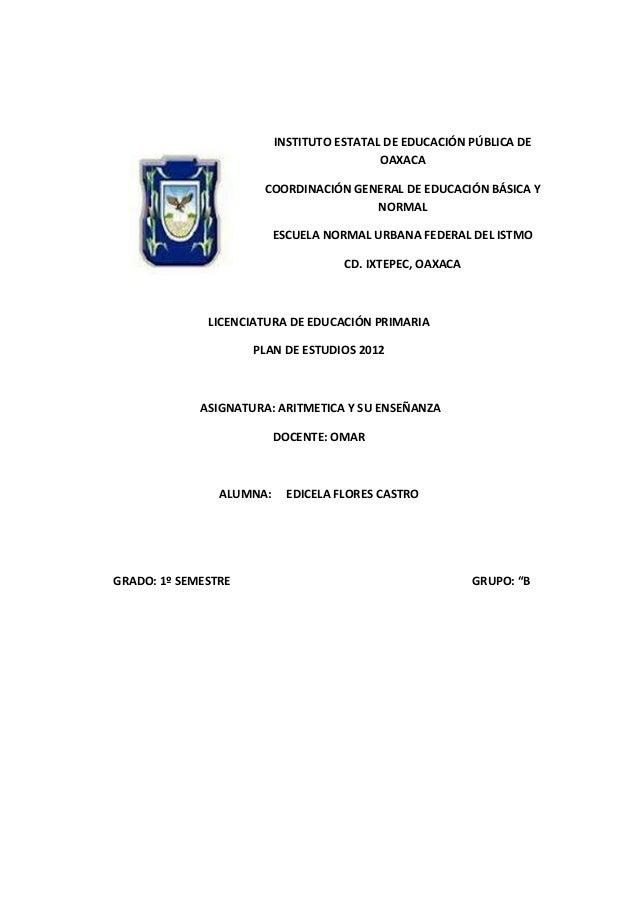 INSTITUTO ESTATAL DE EDUCACIÓN PÚBLICA DE OAXACA COORDINACIÓN GENERAL DE EDUCACIÓN BÁSICA Y NORMAL ESCUELA NORMAL URBANA F...