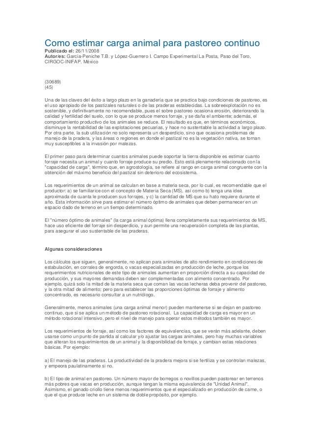 Como estimar carga animal para pastoreo continuo Publicado el: 26/11/2008 Autor/es: García-Peniche T.B. y López-Guerrero I...