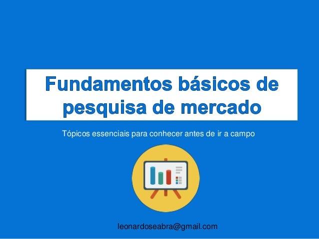 Como executar uma pesquisa de mercado: Fundamentos básicos