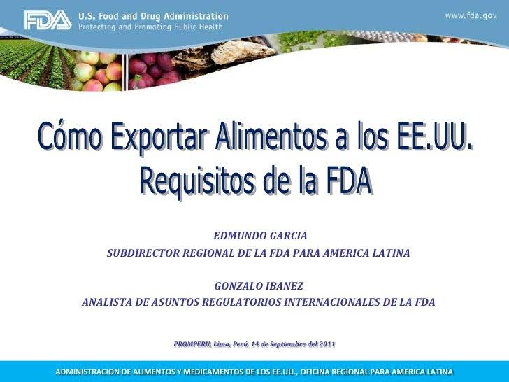 Requisitos exigidos por la FDA para exportar alimentos procesados