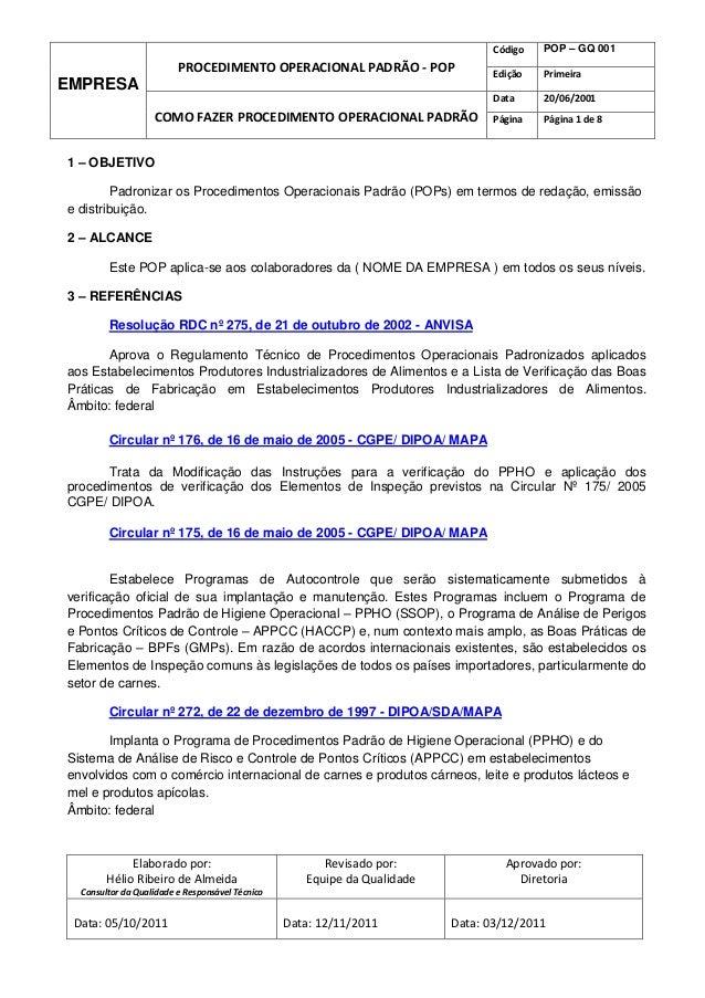Código   POP – GQ 001                         PROCEDIMENTO OPERACIONAL PADRÃO - POP                   Edição   PrimeiraEMP...