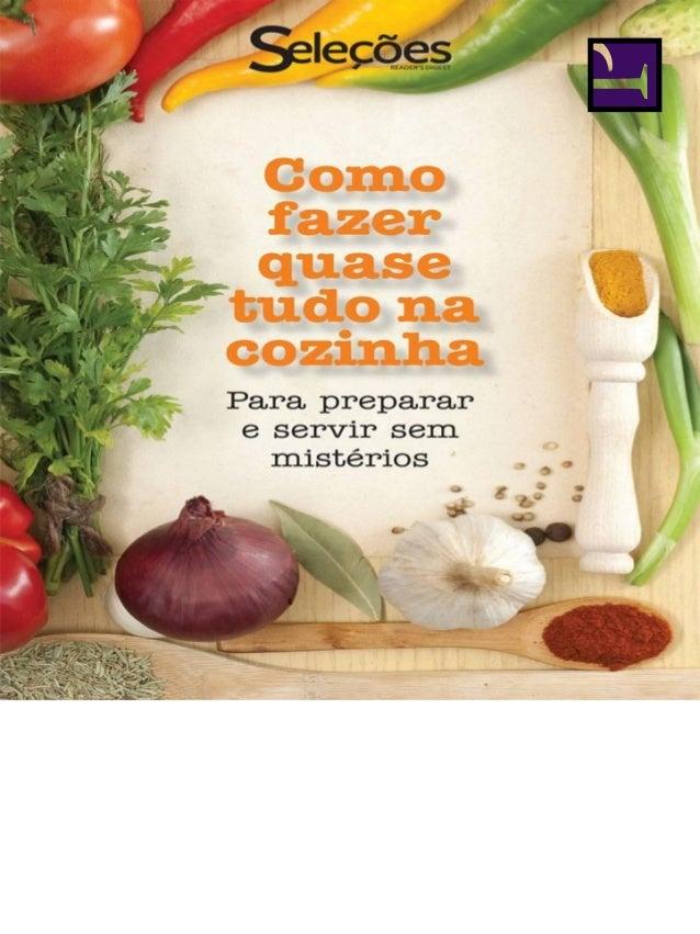 Sumário incluir Abacate no seu cardápio descascar e cortar um Abacaxi cozinhar corações de Alcachofras congelar e armazena...