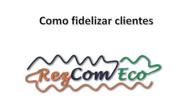 contato@rezcomeco.com.br RezComEco (21) 3903-0394 (21) 97131-7412 (Vivo) (21) 98891-4282 (Tim) Post original: Como fideliz...