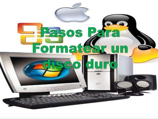 formatear disco: