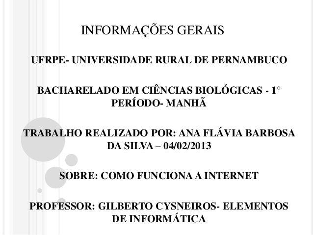 INFORMAÇÕES GERAIS UFRPE- UNIVERSIDADE RURAL DE PERNAMBUCO  BACHARELADO EM CIÊNCIAS BIOLÓGICAS - 1°            PERÍODO- MA...