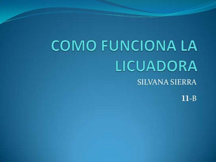 SILVANA SIERRA          11-B