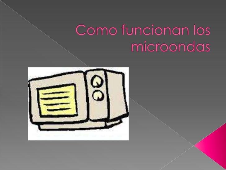 Como funcionan los microondas - Como funcionan los emisores termicos ...