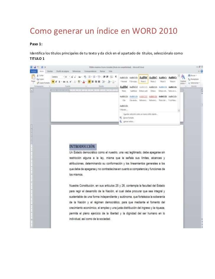 Como generar un índice en WORD 2010Paso 1:Identifica los títulos principales de tu texto y da click en el apartado de títu...