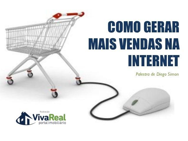 Como gerar mais vendas na internet | Diego Simon
