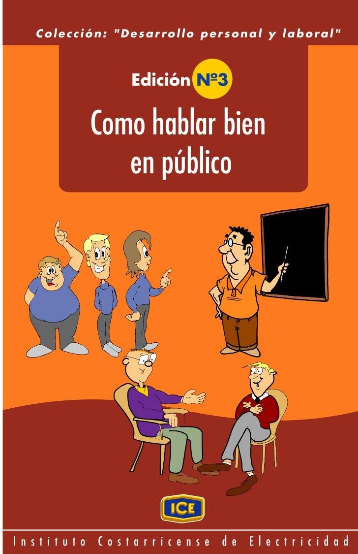 """Colección: """"Desarrollo personal y laboral""""                   Edición Nº3              Como hablar bien                en p..."""