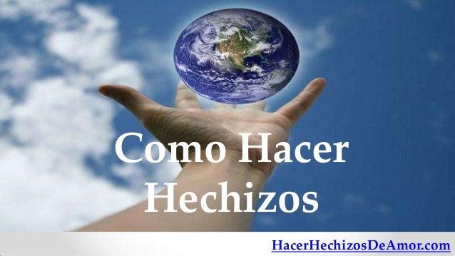 Como Hacer Hechizos      HacerHechizosDeAmor.com