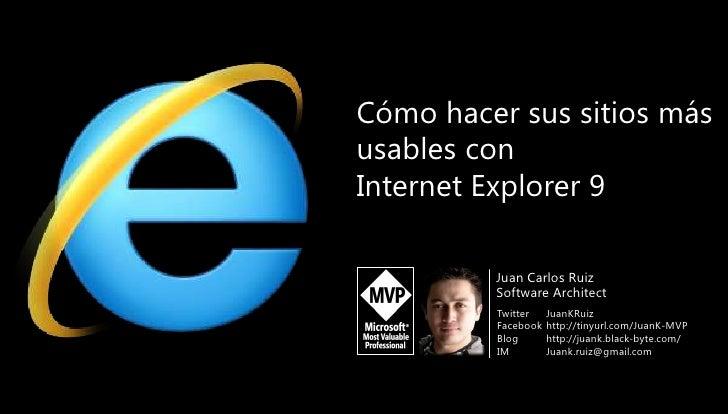 Cómo hacer sus sitios más usables con Internet Explorer 9<br />