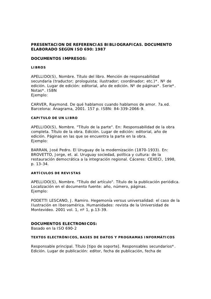 PRESENTACION DE REFERENCIAS BIBLIOGRAFICAS. DOCUMENTO ELABORADO SEGÚN ISO 690: 1987  DOCUMENTOS IMPRESOS:  LIBROS  APELLID...
