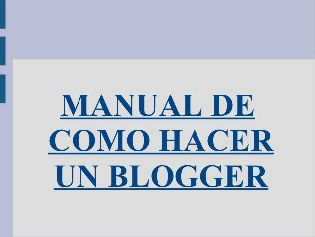 Como hacer un blog macarena