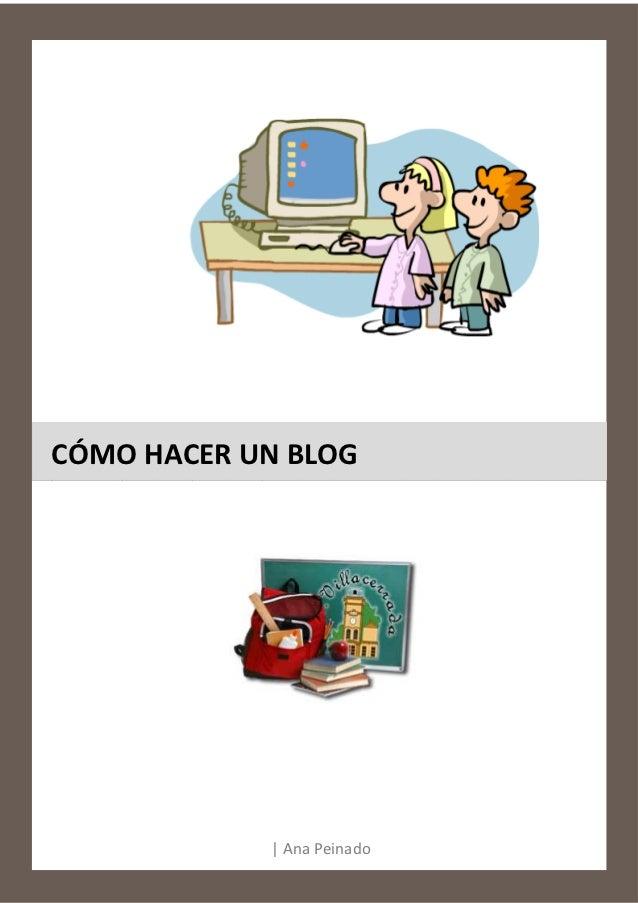 Como hacer un blog para gente que no sabe hacer un blog