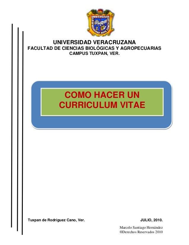 Marcelo Santiago Hernández ®Derechos Reservados 2010 UNIVERSIDAD VERACRUZANA FACULTAD DE CIENCIAS BIOLÓGICAS Y AGROPECUARI...