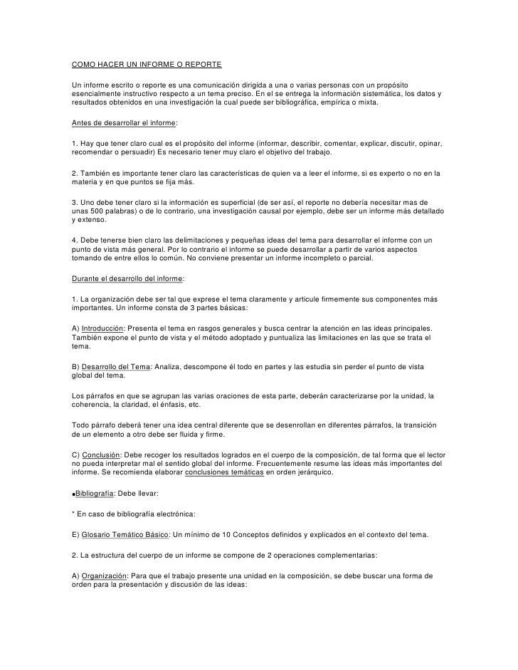 COMO HACER UN INFORME O REPORTEUn informe escrito o reporte es una comunicación dirigida a una o varias personas con un pr...