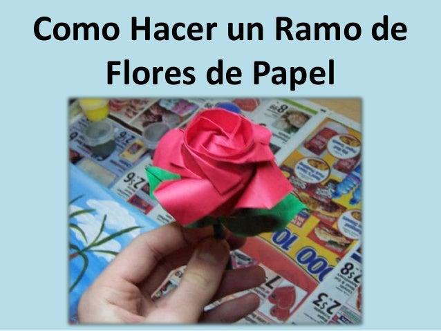 Como hacer un ramo de flores de papel - Como hacer ramos de flores ...
