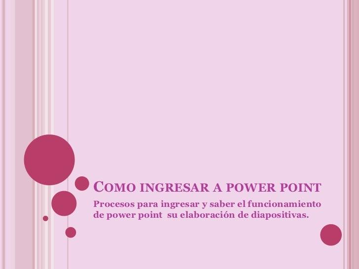 Como ingresar a power point
