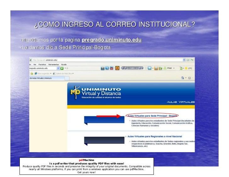 ¿COMO INGRESO AL CORREO INSTITUCIONAL?-Ingresamos por la pagina pregrado.uniminuto.edu-Le damos clic a Sede Principal-Bogo...