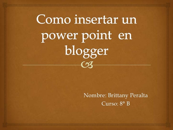 Como insertar un power point  en  blogger