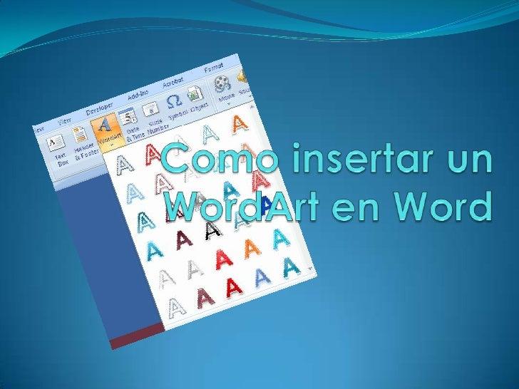 Como insertar un WordArt en Word<br />