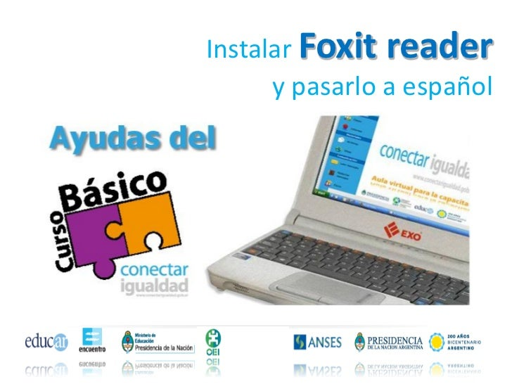 Instalar Foxit reader      y pasarlo a español