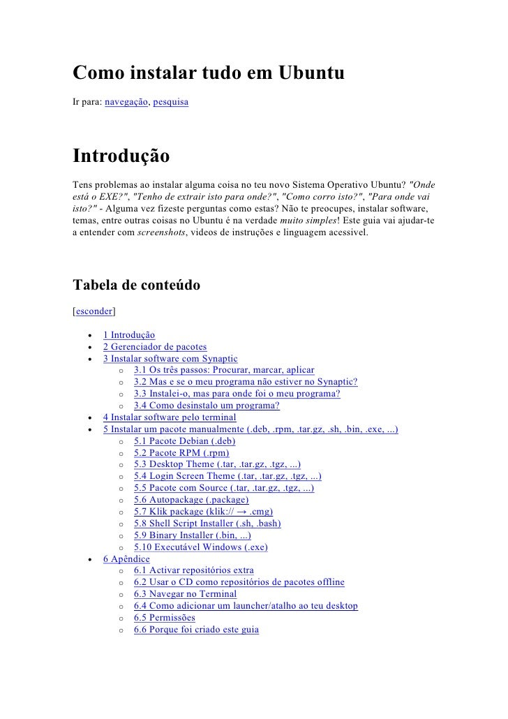 Como instalar tudo em UbuntuIr para: navegação, pesquisaIntroduçãoTens problemas ao instalar alguma coisa no teu novo Sist...