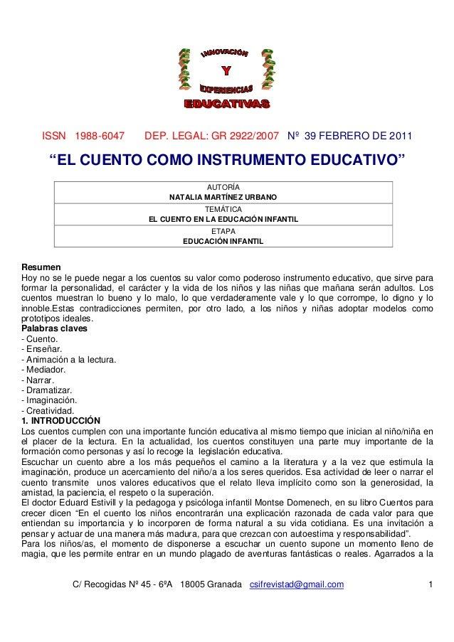 """ISSN 1988-6047  DEP. LEGAL: GR 2922/2007 Nº 39 FEBRERO DE 2011  """"EL CUENTO COMO INSTRUMENTO EDUCATIVO"""" AUTORÍA NATALIA MAR..."""