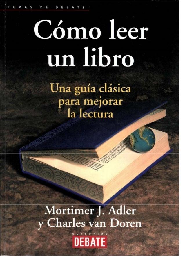 Mortimer J y Charles va / COMO UN LIB Una guía clásica para