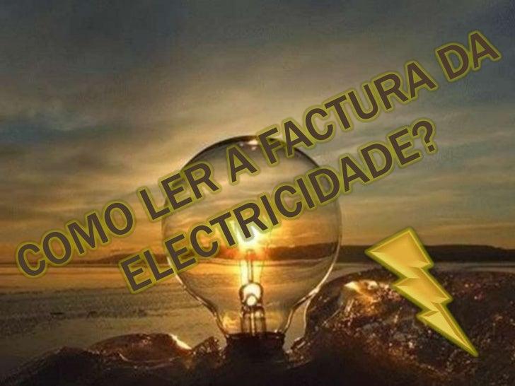 Como ler a factura da Electricidade?<br />