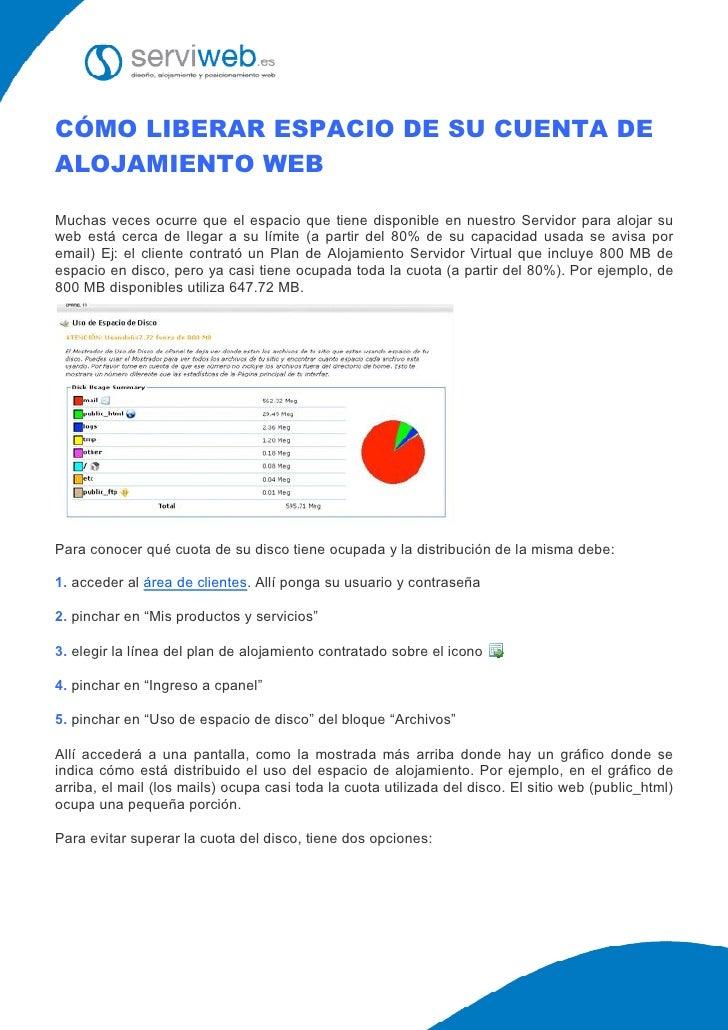 CÓMO LIBERAR ESPACIO DE SU CUENTA DE ALOJAMIENTO WEB  Muchas veces ocurre que el espacio que tiene disponible en nuestro S...