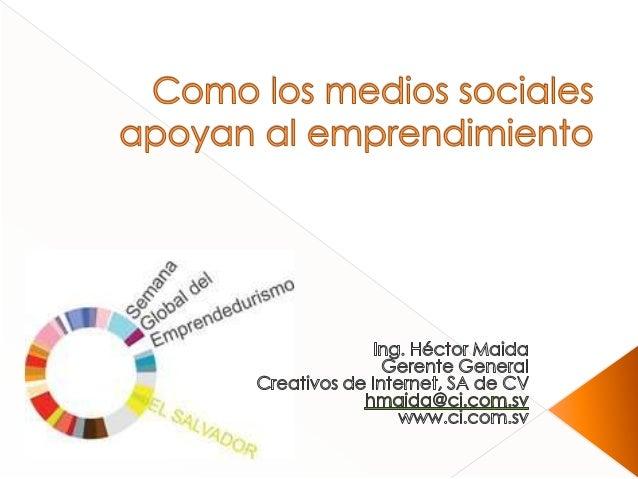 Como los medios sociales apoyan al emprendimiento