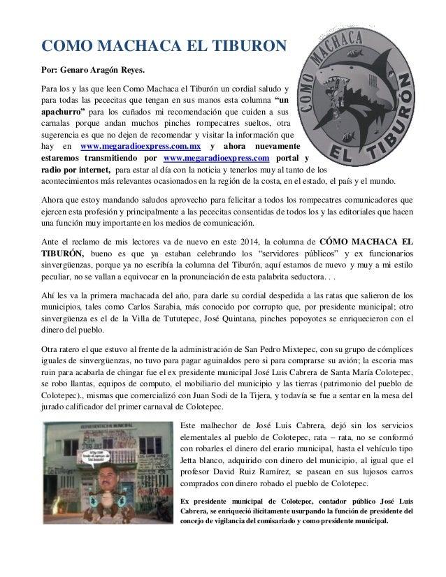 COMO MACHACA EL TIBURON Por: Genaro Aragón Reyes. Para los y las que leen Como Machaca el Tiburón un cordial saludo y para...