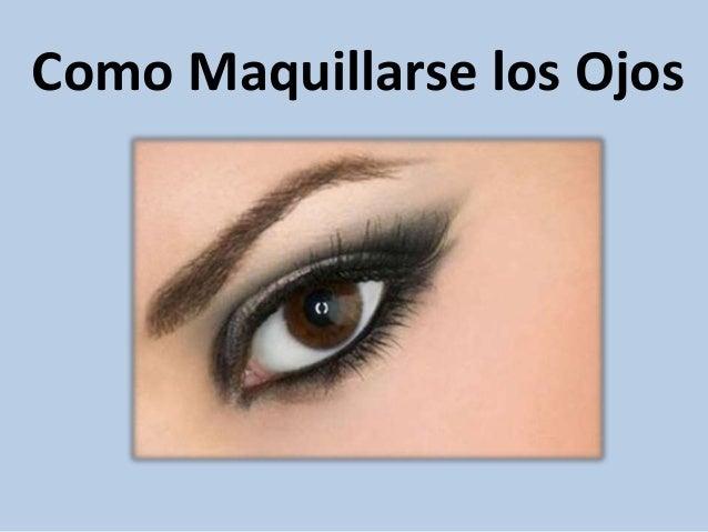 Como maquillarse los ojos - Como pintarse bien ...