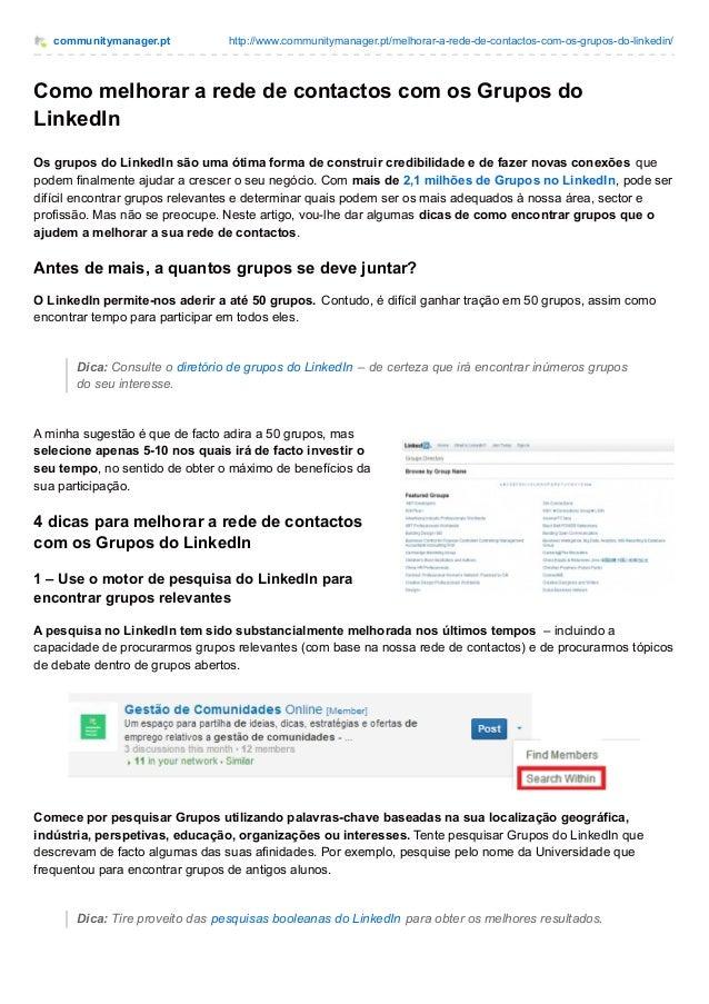 communitymanager.pt http://www.communitymanager.pt/melhorar-a-rede-de-contactos-com-os-grupos-do-linkedin/ Como melhorar a...