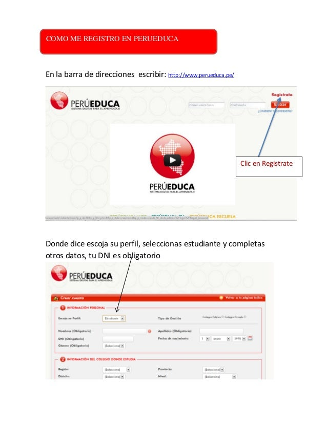 COMO ME REGISTRO EL PERUEDUCA En la barra de direcciones escribir: http://www.perueduca.pe/ Donde dice escoja su perfil, s...