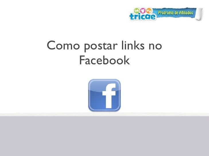 Como postar links no    Facebook