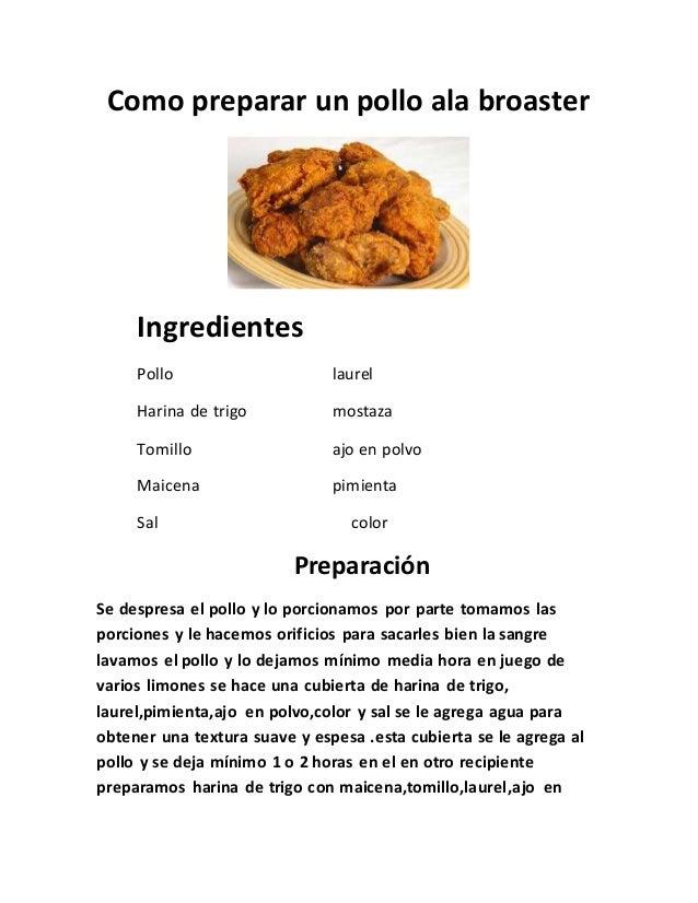 Como preparar un pollo ala broaster for Como cocinar un bogavante