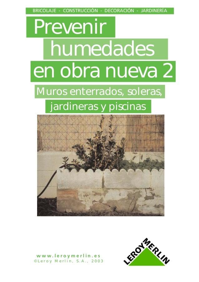 Como prevenir y proteger la casa de humedad 2 share the - Como evitar la humedad en casa ...